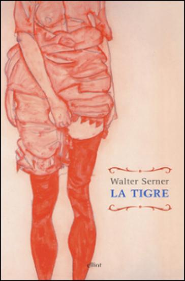 La tigre - Walter Serner   Kritjur.org