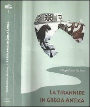 La tirannide in Grecia antica - Filippo Canali De Rossi   Kritjur.org