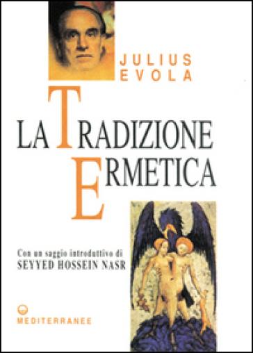 La tradizione ermetica - Julius Evola   Jonathanterrington.com