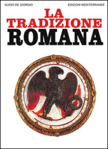La tradizione romana - Guido De Giorgio pdf epub