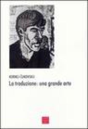La traduzione: una grande arte - Kornej Cukovskij | Rochesterscifianimecon.com