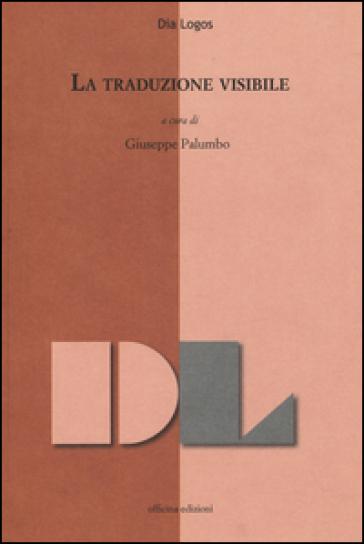 La traduzione visibile - G. Palumbo |
