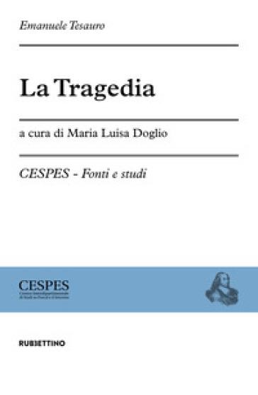 La tragedia - Emanuele Tesauro |