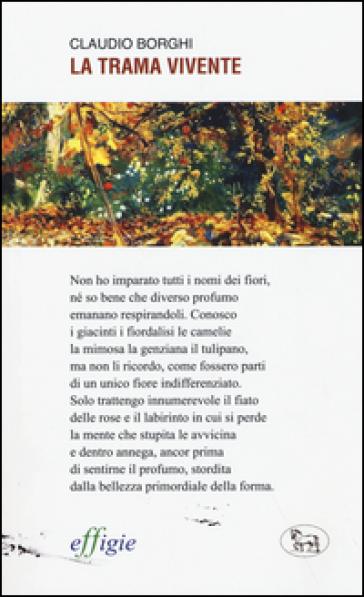 La trama vivente - Claudio Borghi |