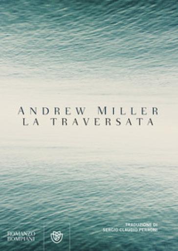La traversata - Andrew Miller | Kritjur.org