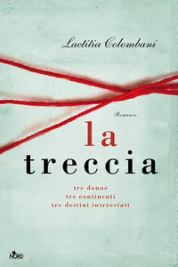 La treccia - Laetitia Colombani  