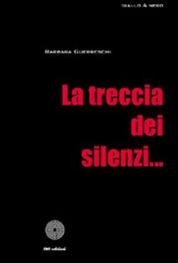 La treccia dei silenzi