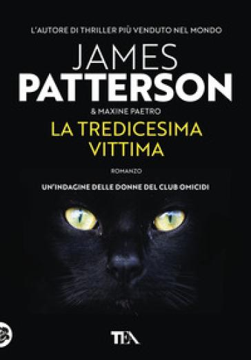La tredicesima vittima - James Patterson |