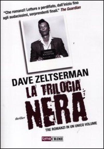 La trilogia nera - Dave Zeltserman | Rochesterscifianimecon.com