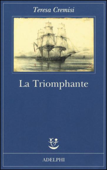 La triomphante - Teresa Cremisi   Kritjur.org