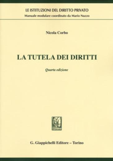 La tutela dei diritti - Nicola Corbo |