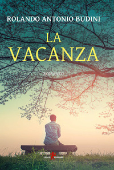 La vacanza - Rolando Antonio Budini | Ericsfund.org