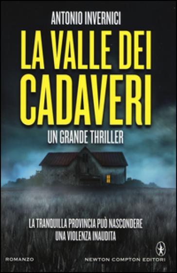 La valle dei cadaveri - Antonio Invernici  