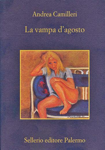 La vampa d'agosto - Andrea Camilleri |