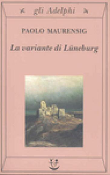 La variante di Luneburg - Paolo Maurensig | Jonathanterrington.com