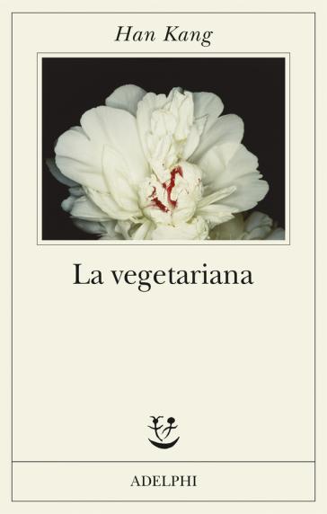 La vegetariana - Han Kang |