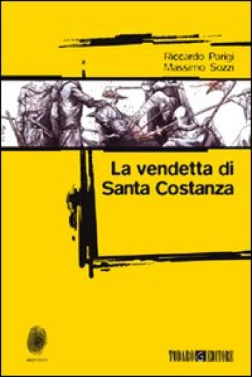 La vendetta di santa Costanza - Massimo Sozzi | Ericsfund.org