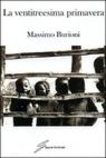 La ventitreesima primavera - Massimo Burioni pdf epub