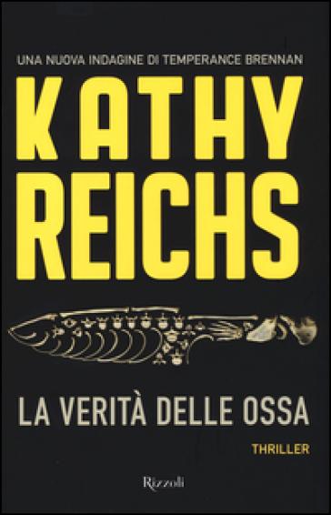 La verità delle ossa - Kathy Reichs pdf epub