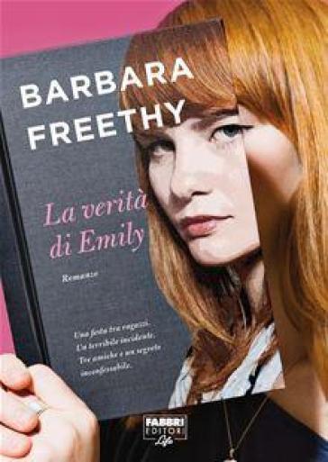La verità di Emily - Barbara Freethy |