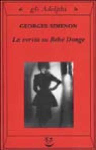 La verità su Bébé Donge - Georges Simenon  