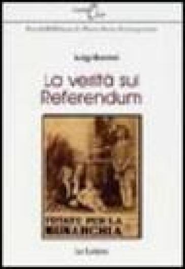 La verità sul referendum - Luigi Barzini |