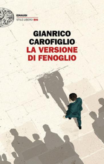La versione di Fenoglio - Gianrico Carofiglio pdf epub