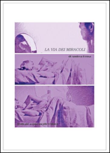 La via dei miracoli - Andrea Brusa |