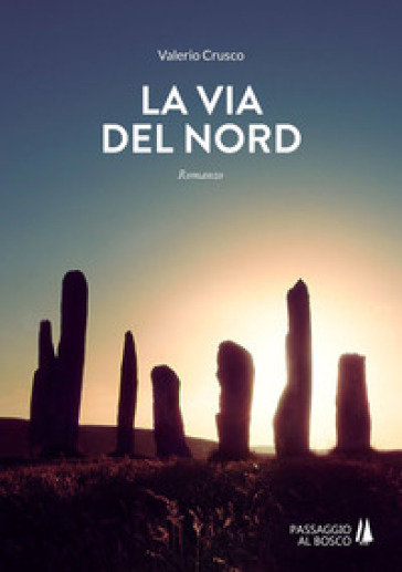 La via del Nord - Valerio Crusco  