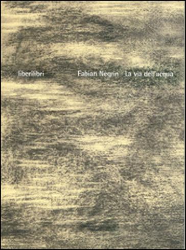 La via dell'acqua - Fabian Negrin | Rochesterscifianimecon.com