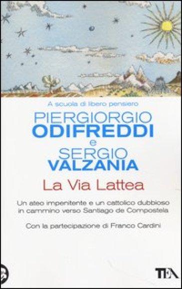 La via lattea - Piergiorgio Odifreddi |