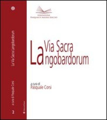 La via sacra Langobardorum - P. Corsi | Kritjur.org