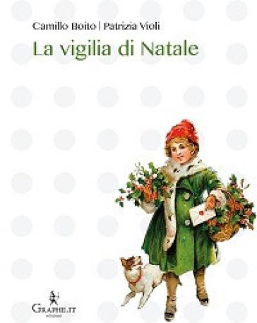 La vigilia di Natale - Camillo Boito |