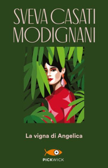 La vigna di Angelica - Sveva Casati Modignani   Thecosgala.com
