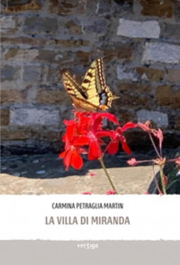 La villa di Miranda - Carmina Petraglia Martin  