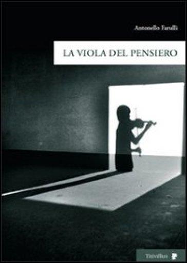 La viola del pensiero - Antonello Farulli | Thecosgala.com