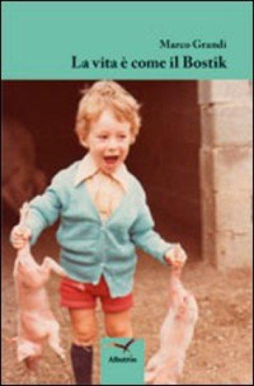 La vita è come il bostik - Marco Grandi   Jonathanterrington.com
