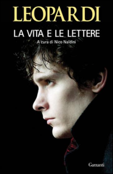 La vita e le lettere - Giacomo Leopardi | Rochesterscifianimecon.com