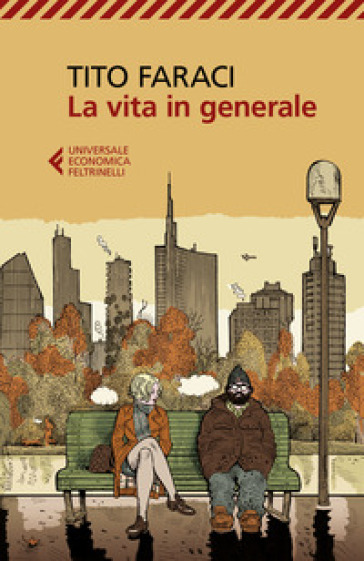 La vita in generale - Tito Faraci |