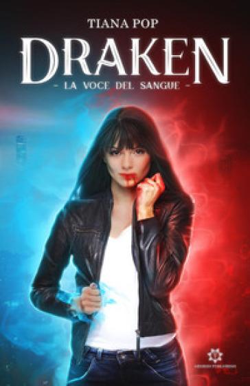 La voce del sangue. Draken - Tiana Pop | Jonathanterrington.com