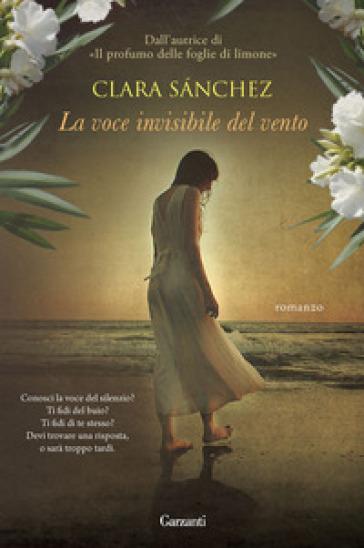La voce invisibile del vento - Clara Sanchez | Kritjur.org