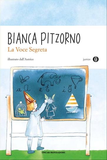 La voce segreta - Bianca Pitzorno - eBook - Mondadori Store