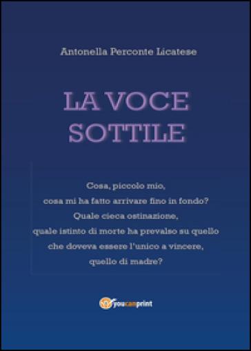 La voce sottile - Antonella Perconte Licatese |