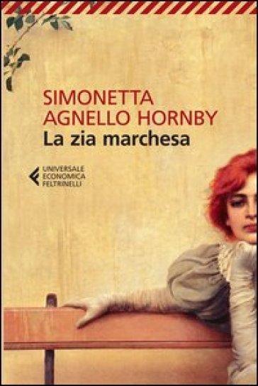 La zia marchesa - Simonetta Agnello Hornby | Kritjur.org