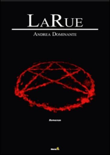 LaRue - Andrea Dominante   Rochesterscifianimecon.com