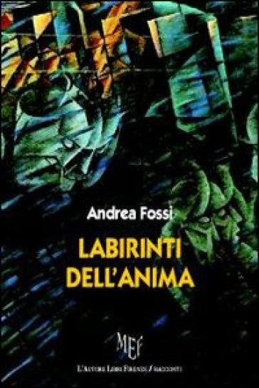 Labirinti dell'anima