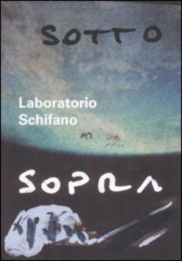 Laboratorio Schifano. Ediz. italiana e inglese -  pdf epub