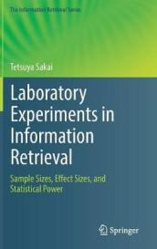 Laboratory Experiments in Information Retrieval