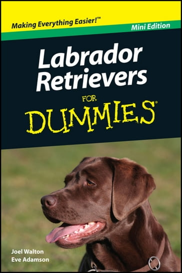 Labrador Retrievers For Dummies, Mini Edition