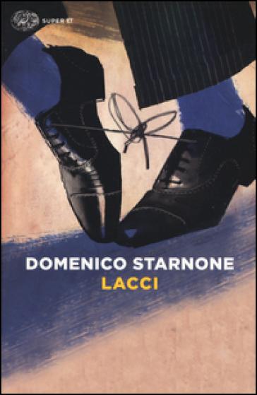 Lacci - Domenico Starnone |